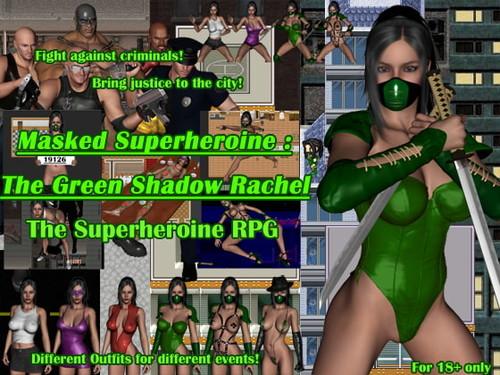 覆面スーパーヒロイン:緑影レイチェル