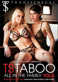 TS Taboo 5: All In The Family