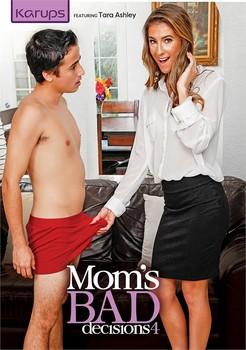 Mom's Bad Decisions 4
